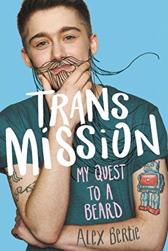Image of Trans Mission: My Quest to a Beard