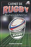 Carnet de Rugby: Pour planifier vos stratégies de jeu | Cahier tactique de 100 pages de modèles vierges | Diagrammes de terrain de rugby