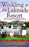 Wedding at the Lakeside Resort (The Lakeside Resort Series Book 4) (English Edition)