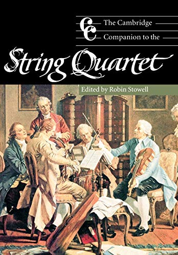 Camb Comp to the String Quartet (Cambridge Companions to Music)