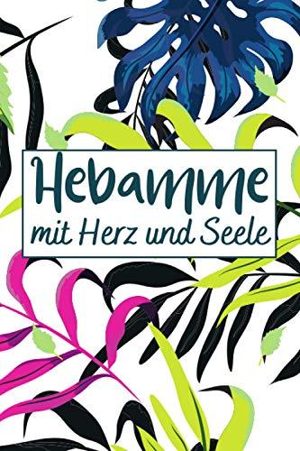 Hebamme Mit Herz Und Seele: Dankeschön Geschenke Hebamme frauen schwangerschaft | linierte Seiten Notizbuch , Ideen, Träume und Wünsche | Schöne Geschenke für Hebamme