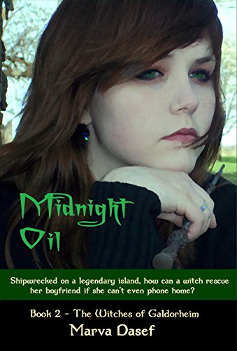 Book: Midnight Oil (The Witches of Galdorheim Series) by Marva Dasef