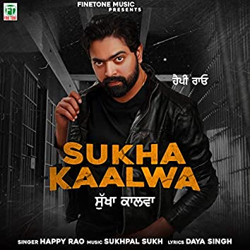 Sukha Kaalwa
