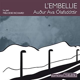 L'embellie                   De :                                                                                                                                 Audur Ava Ólafsdóttir                               Lu par :                                                                                                                                 Mélodie Richard                      Durée : 9 h et 18 min     2 notations     Global 2,5