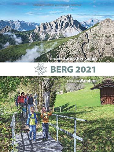 BERG 2021 - Alpenvereinsjahrbuch: BergWelten: Karnischer Kamm; BergFokus: Wandern
