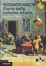 Storia della colonna infame. Con espansione online (annotato) (Italian Edition)