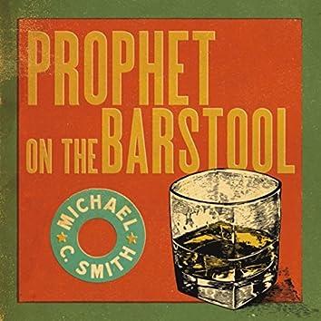 Prophet On the Barstool