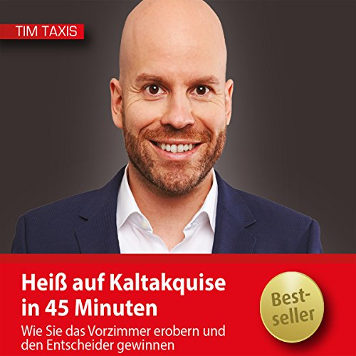 Heiß auf Kaltakquise in 45 Minuten audiobook cover art