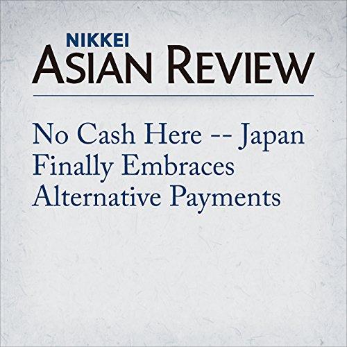 No Cash Here -- Japan Finally Embraces Alternative Payments Titelbild