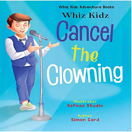 Whiz Kidz Cancel the Clowning  audiobook cover art