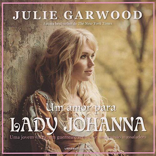 Couverture de Um Amor Para Lady Johanna [A Love for Lady Johanna]