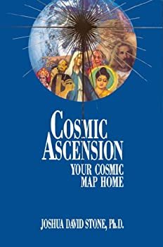 Cosmic Ascension  Your Cosmic Map Home  The Easy-To-Read Encyclopedia of the Spiritual Path Vol.6