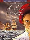 La Jeunesse de Barbe-Rouge, tome 1 - Les Frères de la côte