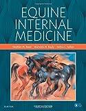 Equine Internal Medicine - Stephen M. Reed DVM  Dip ACVIM