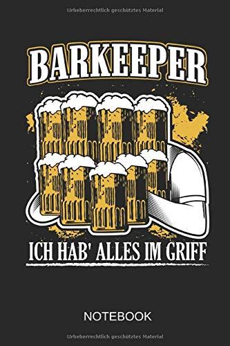 Barkeeper - Ich hab' alles im Griff - Notebook: Dieses linierte Notizbuch eignet sich perfekt für Barkeeper