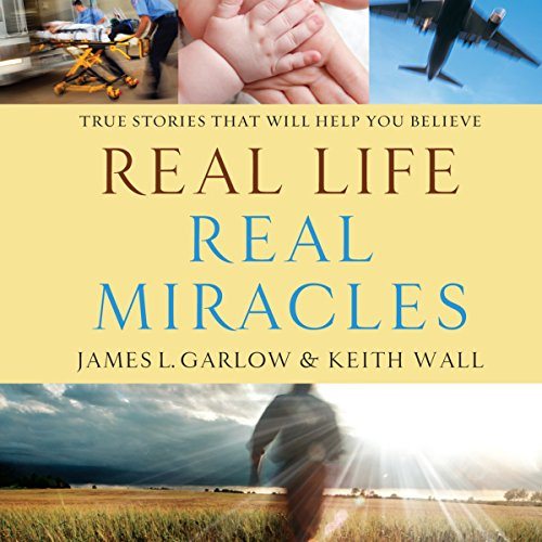 Real Life, Real Miracles audiobook cover art