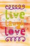 Live laugh love: Notizbuch mit coolem Spruch in DIN A5 mit Inhaltsverzeichnis und Seitenzahlen und...