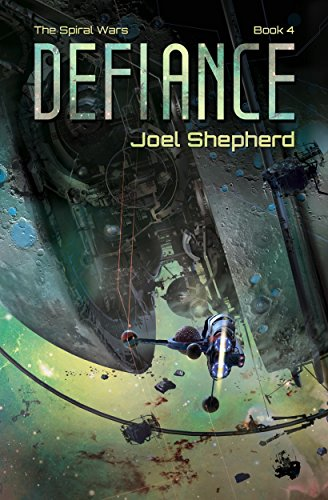 Defiance: (The Spiral Wars Book 4)