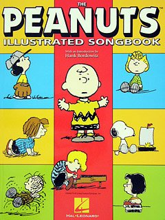 PEANUTS ILLUSTRATED SONGBOOK - arrangiert für Klavier [Noten / Sheetmusic]