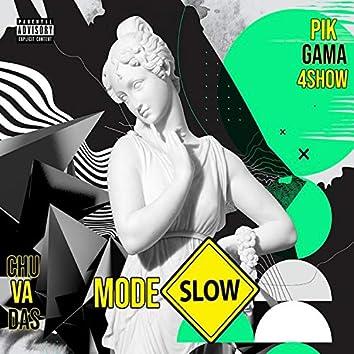 Modo Slow (feat. Pik Gama 4$how)