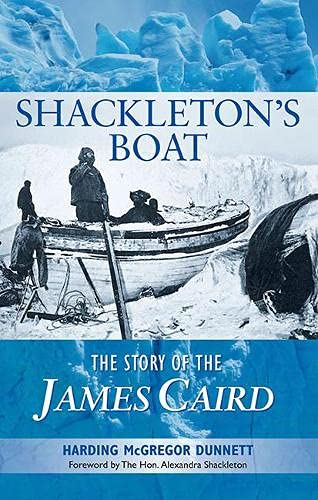 Shackleton's Boat: The Story of the James Caird