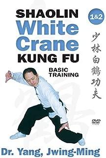 Shaolin White Crane Gong Fu Basic Training 1 & 2 Kung Fu Dr. Yang, Jwing-Ming by Jwing-Ming Dr. Yang