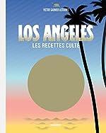 Los Angeles les recettes culte de Victor GARNIER