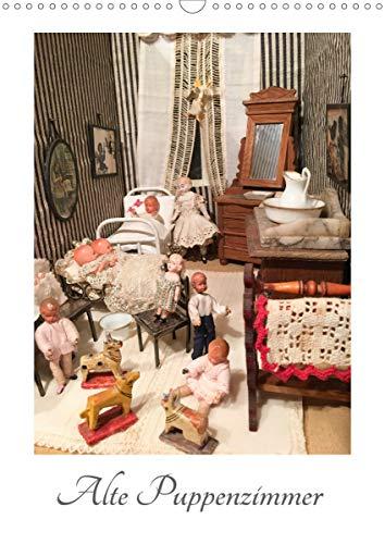 Alte Puppenzimmer (Wandkalender 2021 DIN A3 hoch)