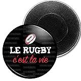 Badgmania Magnet Aimant Frigo 5.9 cm Le Rugby C'est la Vie - Ballon Ovale Fond Noir