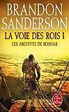 La Voie des Rois Volume 1 (Les Archives de Roshar, Tome 1) (Imaginaire)