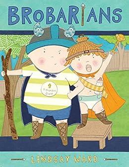 Brobarians by [Lindsay Ward]