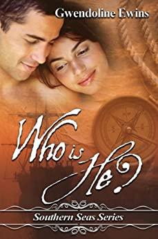 Who Is He? (Southern Seas Series) by [Gwendoline Ewins]