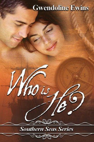 Book: Who Is He? (The Southern Seas Series) by Gwendoline Ewins