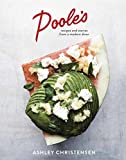 Poole's: Recipes and Stories from a Modern Diner [A Cookbook]