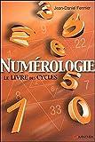 Numérologie - Le livre des cycles - Grancher - 18/09/2002