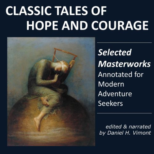 Classic Tales of Hope and Courage audiobook cover art