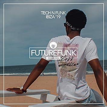 Tech N Funk Ibiza '19
