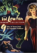 The Val Lewton Horror Collection: (Cat People / The Curse of the Cat People / I Walked with a Zombie / The Body Snatcher / Isle of the Dead / and more)