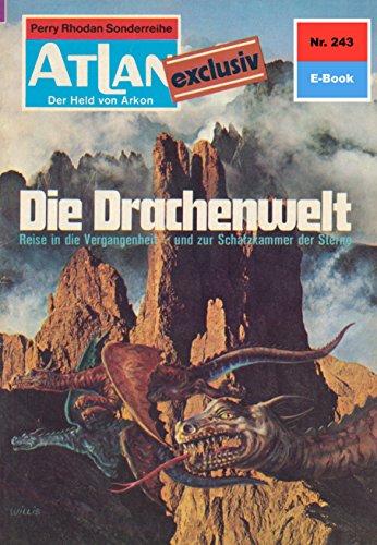 Atlan 243: Die Drachenwelt: Atlan-Zyklus