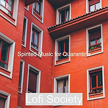 Spirited Music for Quarantine