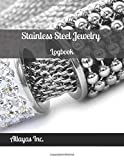 Stainless Steel Jewelry Logbook: Stainless Steel Jewelry Journal / Blank Stainless Steel Jewelry Logger