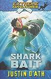 Shark Bait (Extreme Adventures #3 )