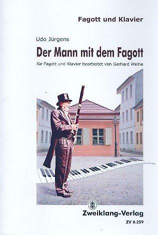 Der Mann mit dem Fagott : für Fagott und Klavier