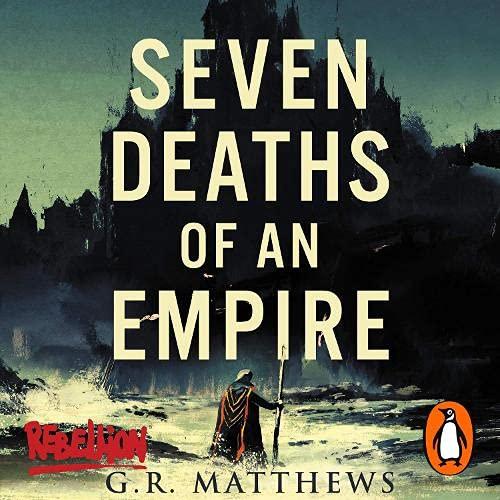 Seven Deaths of an Empire cover art