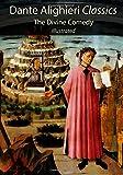 Dante Alighieri Classics: The Divine Comedy: With 136 Gustave Dore illustrations