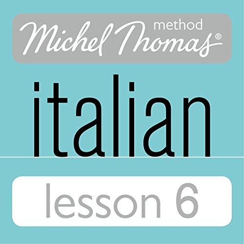 Michel Thomas Beginner Italian Lesson 6 audiobook cover art