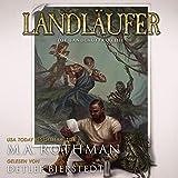 Landläufer: Die Landläufer-Reihe, Buch 1