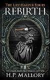 Rebirth: A Paranormal Mystery Romance (Lily Harper Book 6) (English Edition)...