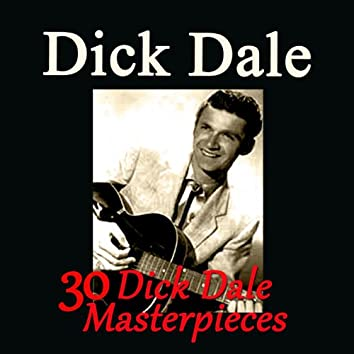 30 Dick Dale Masterpieces