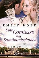 Eine Comtesse mit Samthandschuhen (Historical Romance 5)